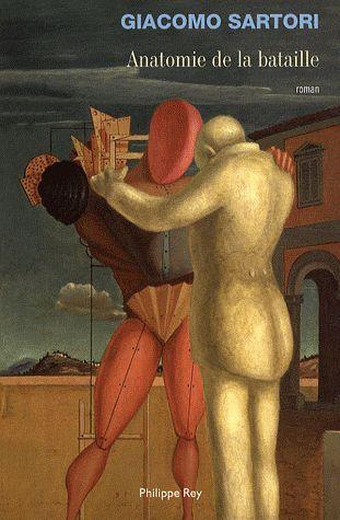 ANATOMIE DE LA BATAILLE – Giacomo SARTORI