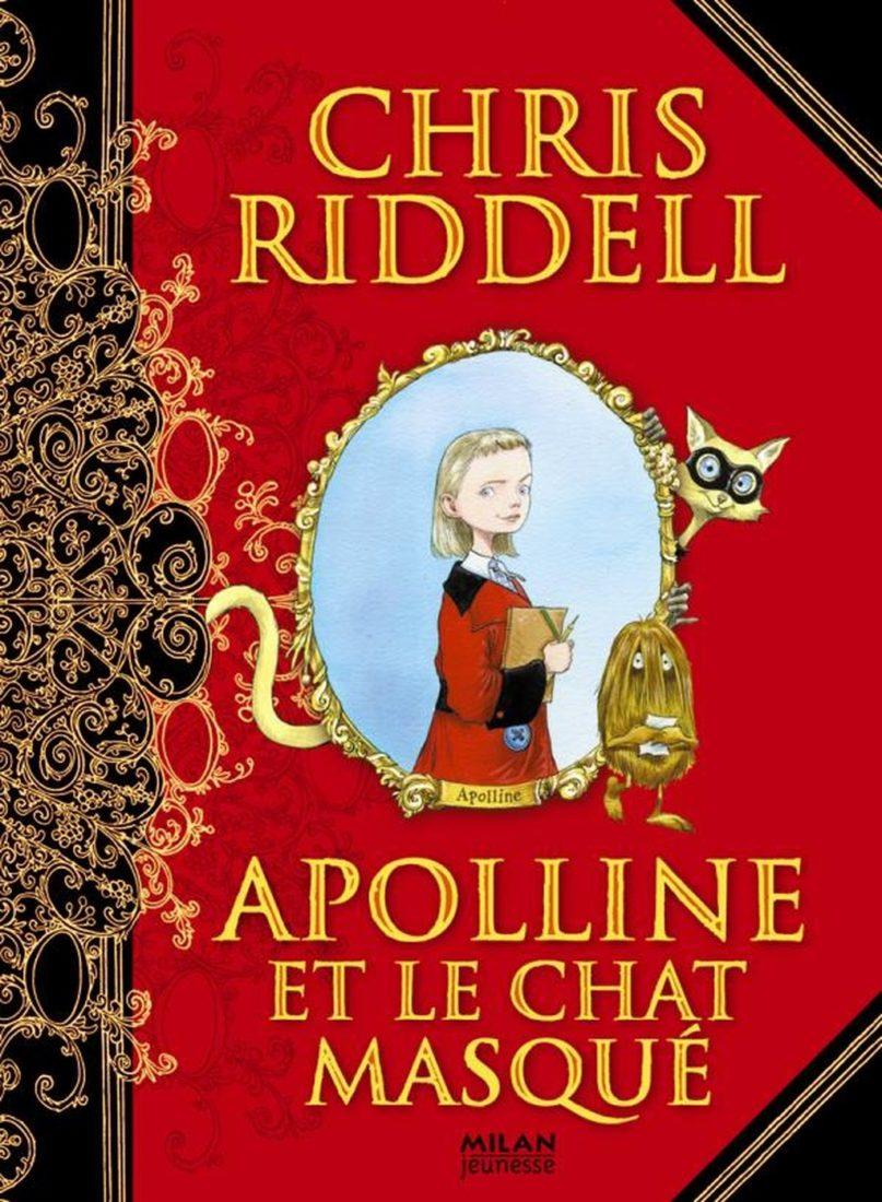 APOLLINE ET LE CHAT MASQUE – Chris RIDDELL