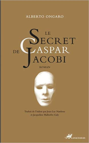 LE SECRET DE CASPAR JACOBI – Alberto Ongaro