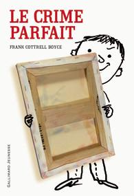 LE CRIME PARFAIT – Frank Cottrell Boyce