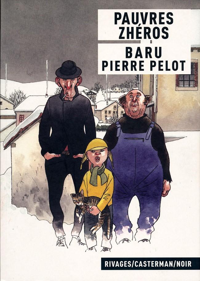 PAUVRES ZHEROS – Baru & Pierre Pelot