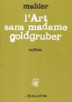 L'ART SANS MADAME GOLDGRUBER – Malher
