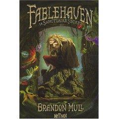FABLEHAVEN : LE SANCTUAIRE SECRET – Brandon Mull