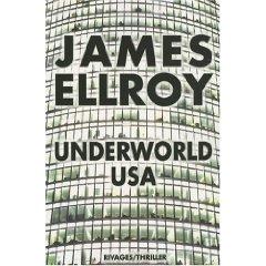 UNDERWORLD U.S.A – James Ellroy
