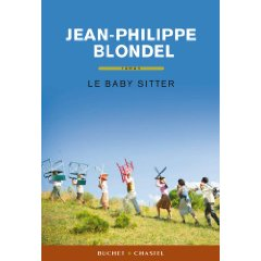 LE BABY SITTER – Jean-Philippe Blondel