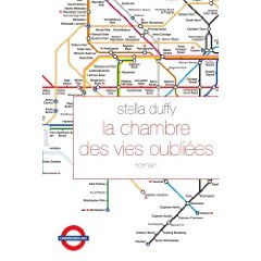 LA CHAMBRE DES VIES OUBLIEES – Stella Duffy