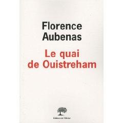LE QUAI DE OUISTREHAM – Florence Aubenas