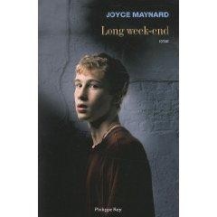 LONG WEEK-END – Joyce Maynard