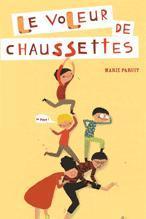 LE VOLEUR DE CHAUSSETTES – Marie Paruit