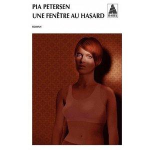 UNE FENETRE AU HASARD – Pia Petersen