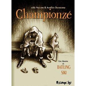 CHAMPIONZE – Eddy Vaccaro & Aurélien Ducoudray