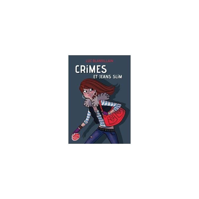 CRIMES ET JEANS SLIM – Luc Blanvillain