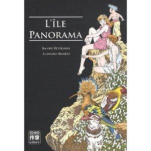 L'ILE PANORAMA – Suehiro Maruo, d'après Ranpo Edogawa