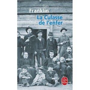 LA CULASSE DE L'ENFER – Tom Franklin