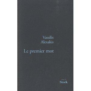 LE PREMIER MOT – Vassilis Alexakis