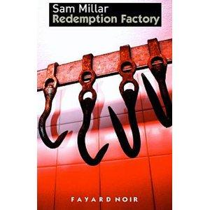 REDEMPTION FACTORY – Sam Millar