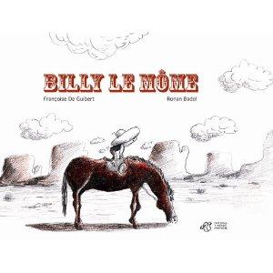 BILLY LE MOME – Guibert et Badel