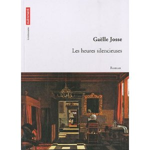 LES HEURES SILENCIEUSES – Gaëlle Josse