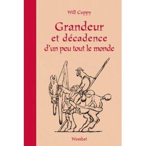 GRANDEUR ET DECADENCE D'UN PEU TOUT LE MONDE – Will Cuppy