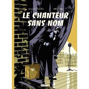 LE CHANTEUR SANS NOM – Arnaud Le Gouëllec & Olivier Balez