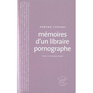 MEMOIRES D'UN LIBRAIRE PORNOGRAPHE – Armand Coppens