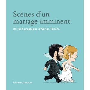 SCENES D'UN MARIAGE IMMINENT – Adrian Tomine