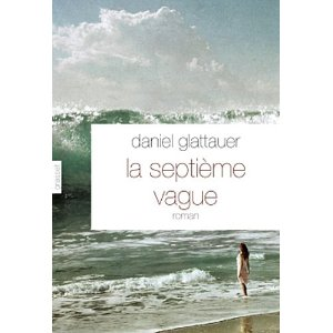 LA SEPTIEME VAGUE – Daniel Glattauer