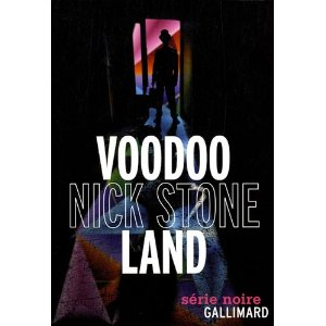 VOODOO LAND – Nick Stone