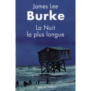 LA NUIT LA PLUS LONGUE – James Lee Burke