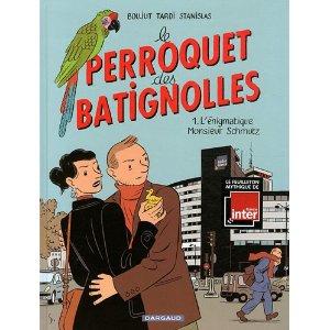 LE PERROQUET DES BATIGNOLLES TOME 1 – Boujut, Tardi & Stanislas