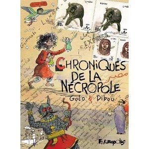 CHRONIQUE DE LA NECROPOLE – Golo & Dibou