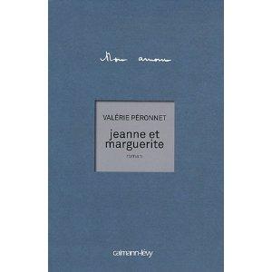 JEANNE ET MARGUERITE – Valérie Péronnet