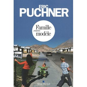 FAMILLE MODELE – Eric Puchner