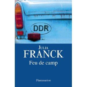 FEU DE CAMP – Julia Franck