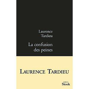 LA CONFUSION DES PEINES – Laurence Tardieu