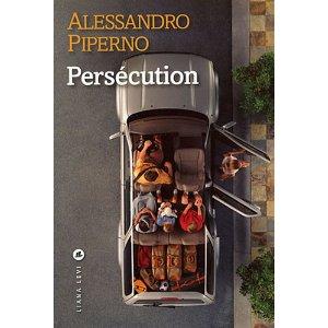 PERSECUTION – Alessandro Piperno