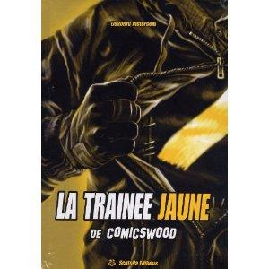 LA TRAINEE JAUNE DE COMICSWOOD – Lisandru Ristorcelli