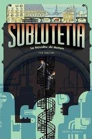 SUBLUTETIA (tome 1) – Eric Senabre