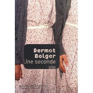 SECONDE VIE – Dermot Bolger