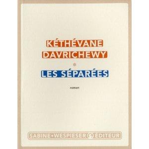 LES SEPAREES – Kéthévane Davrichewy