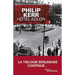 HOTEL ADLON – Philip Kerr