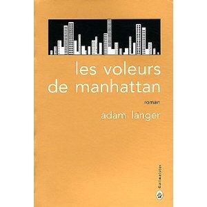 LES VOLEURS DE MANHATTAN – Adam Langer