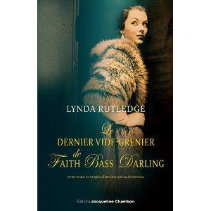LE DERNIER VIDE-GRENIER DE FAITH BASS DARLING – Lynda Rutledge