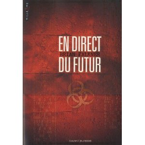 EN DIRECT DU FUTUR – Brian Falkner