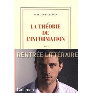 LA THEORIE DE L'INFORMATION -Aurélien Bellanger