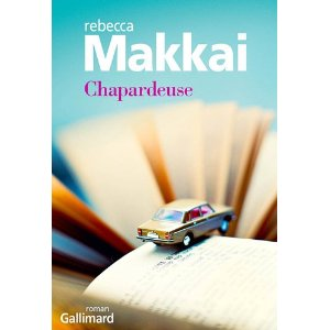 CHAPARDEUSE – Rebecca Makkai