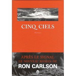 CINQ CIELS – Ron Carlson