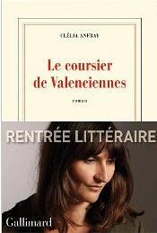 LE COURSIER DE VALENCIENNES – Clélia Anfray