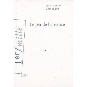 LE JEU DE L'ABSENCE – Jean-Daniel Verhaeghe