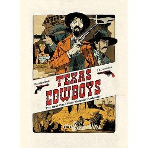 TEXAS COWBOYS – Matthieu Bonhomme & Lewis Trondheim